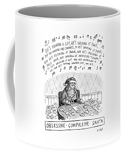 Title: Obsessive-compulsive Santa. Santa Is Shown Coffee Mug