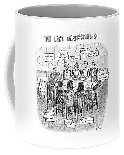 The Last Thanksgiving Coffee Mug