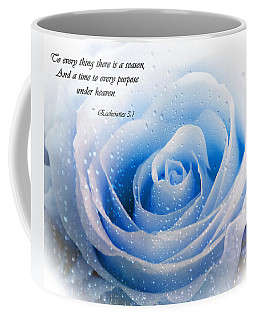 To Every Thing There Is A Season Coffee Mug