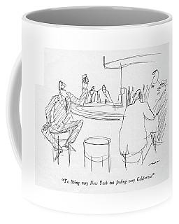 To Living Very New York But Feeling Coffee Mug