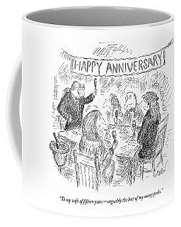 To My Wife Of Fifteen Years  - Arguably The Best Coffee Mug