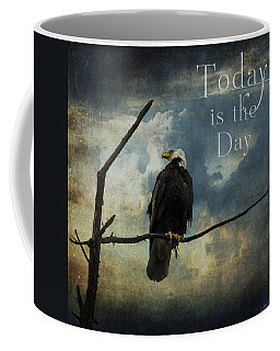 Today Is The Day - Inspirational Art By Jordan Blackstone Coffee Mug by Jordan Blackstone