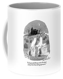 Two Ghosts Talk In A Graveyard.  One Is Holding Coffee Mug