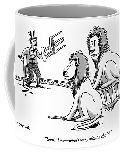 Two Lions Talk As A Lion Tamer Shakes A Chair Coffee Mug
