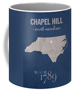 University Of North Carolina Tar Heels Chapel Hill Unc College Town State Map Poster Series No 076 Coffee Mug