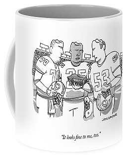It Looks Fine Coffee Mug