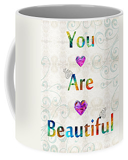 Uplifting Art - You Are Beautiful By Sharon Cummings Coffee Mug