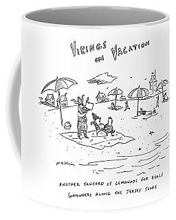 Vikings On Vacation  Another Tankard Of Lemonade Coffee Mug