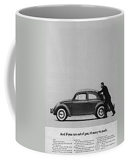 Vw Beetle Advert 1962 - And If You Run Out Of Gas It's Easy To Push Coffee Mug