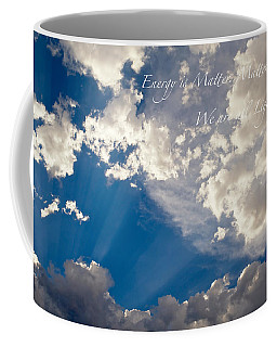 Coffee Mug featuring the photograph We Are All Light Beings by Mary Lee Dereske