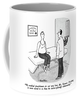 We Medical Practitioners Do Our Very Best Coffee Mug