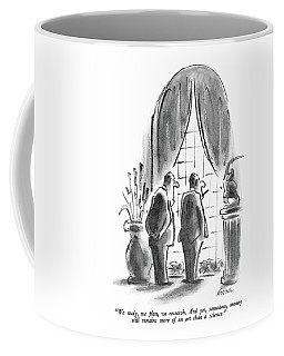 We Study, We Plan, We Research.  And Yet Coffee Mug