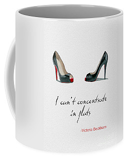 Wear The Right Shoes Coffee Mug