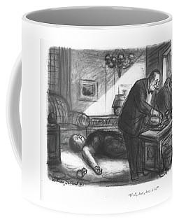 Well, Dear, How Is It? Coffee Mug