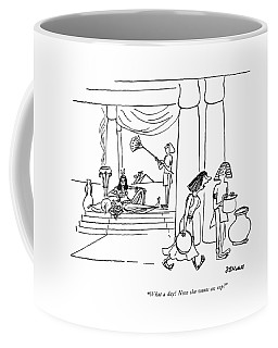 What A Day! Now She Wants An Asp! Coffee Mug