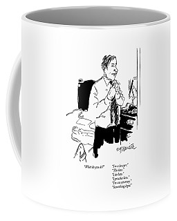 What Do You Do?      I'm A Lawyer. The Law. I Coffee Mug