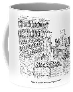 What Do You Have In Investment-grade Reds? Coffee Mug