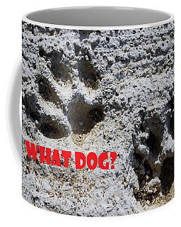 What Dog Coffee Mug