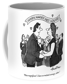When Harry Met Louise How Magnificent!  I Have No Coffee Mug