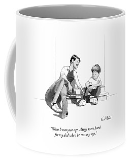 When I Was Your Age Coffee Mug