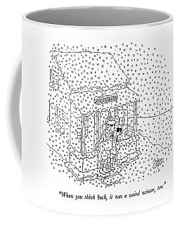When You Think Back Coffee Mug
