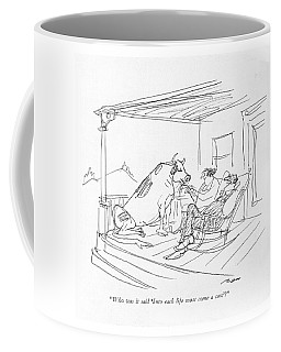 Who Was It Said 'into Each Life Must Come A Cow'? Coffee Mug