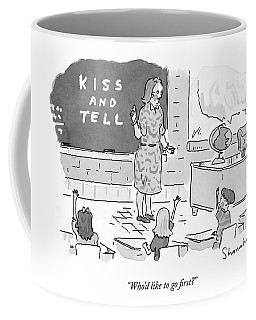 Who'd Like To Go First? Coffee Mug