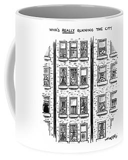 Who's Really Running The City Coffee Mug