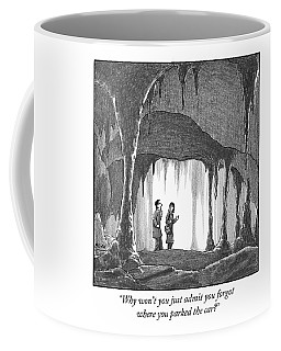 Why Won't You Just Admit You Forgot Where Coffee Mug