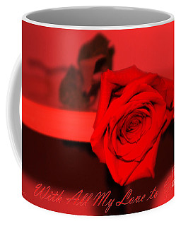 With All My Love To You. Red Card Coffee Mug
