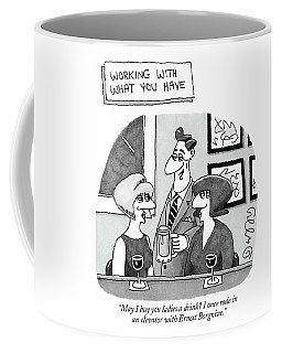 'working With What You Have'  May I Buy Coffee Mug