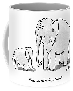 Yes, Son, We're Republicans Coffee Mug