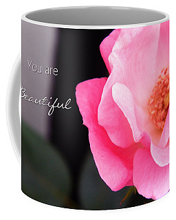You Are Beautiful Coffee Mug