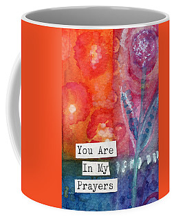 You Are In My Prayers- Watercolor Art Card Coffee Mug