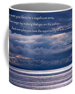 Coffee Mug featuring the photograph You Are The Author by Jordan Blackstone