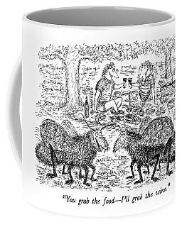 You Grab The Food - I'll Grab The Wine Coffee Mug