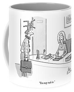 You May Rush In Coffee Mug