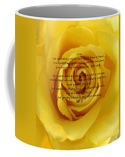 You Poem On Yellow Rose Coffee Mug