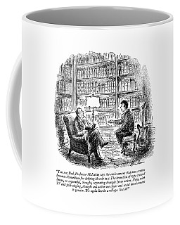 You See, Dad, Professor Mcluhan Says Coffee Mug