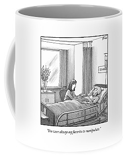 You Were Always My Favorite To Manipulate Coffee Mug