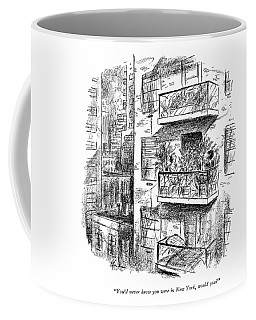 You'd Never Know You Were In New York Coffee Mug
