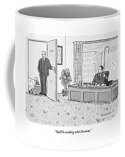 You'll Be Working With Simmons Coffee Mug