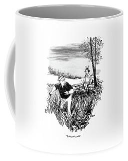 You're Getting Cold Coffee Mug
