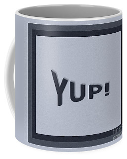 Coffee Mug featuring the photograph Yup Colorized by Joseph Baril