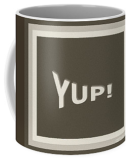 Coffee Mug featuring the photograph Yup Greyscale by Joseph Baril