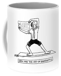 Zen And The Art Of Bankruptcy Coffee Mug