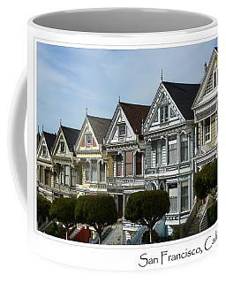 Alamo Square San Francisco California Coffee Mug