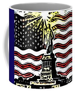 Liberty And Glory Coffee Mug