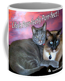 Life Is Purrfectly Purrfect Coffee Mug