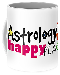 Astrology Is My Happy Place Coffee Mug
